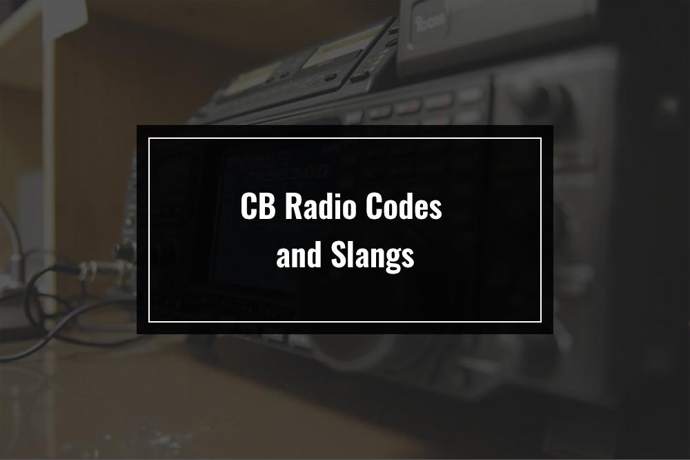 cb radio codes and slangs