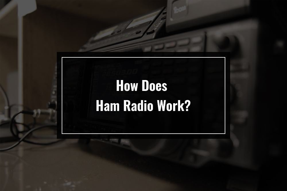 how does ham radio work