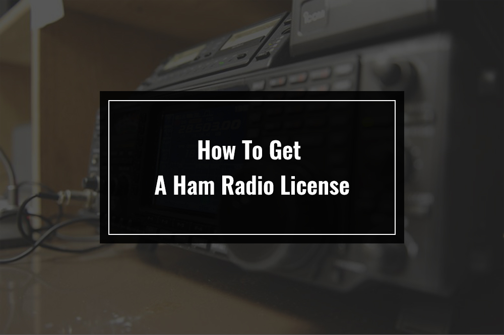 how to get a ham radio license