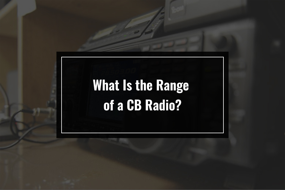 cb radio range factors
