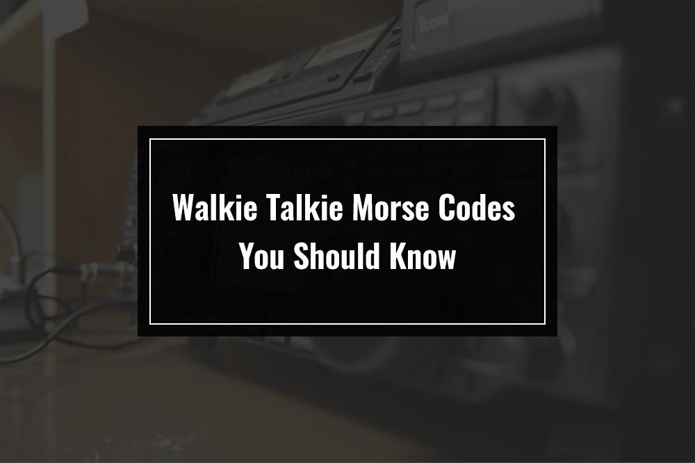 walkie talkie morse code