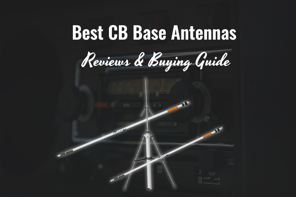 best cb base antenna