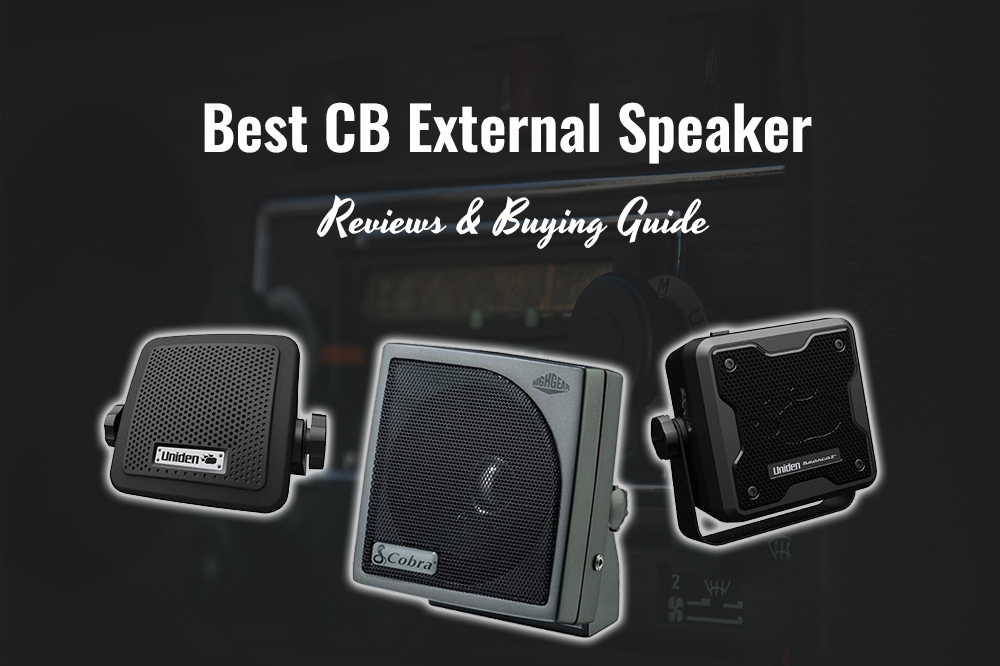 The 9 Best Cb External Speaker In 2021 Reviews Buying Guide Tappinthrulife