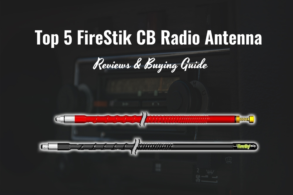 firestik cb radio antenna